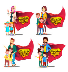 super dad mom mother and father like vector image