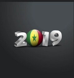 2019 grey typography with senegal flag happy new vector