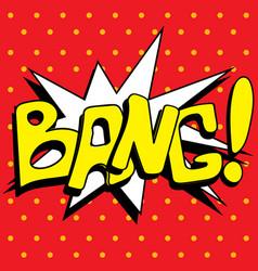 comic book explosion buble bang vector image