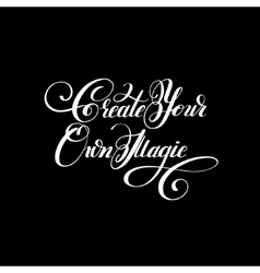 Create your own magic black and white handwritten vector