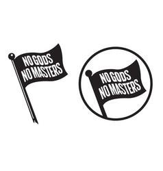 No gods masters black flag icons vector