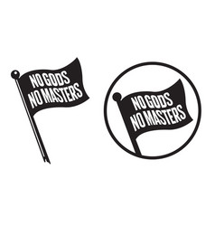 No gods no masters black flag icons vector