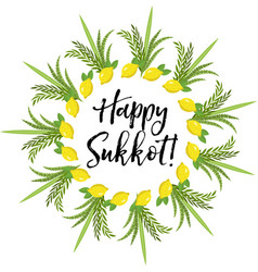 Happy sukkot round frame of herbs jewish holiday vector