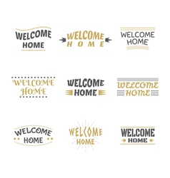 Welcome home design collection set of labels vector