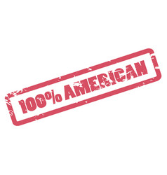 100 percent american inscription in red frame one vector image