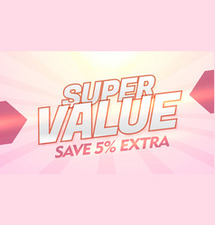 Super value promotional discount and offer banner vector