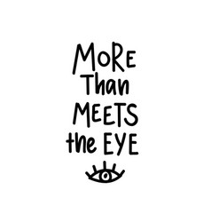 more than meets the eye romantic vector image
