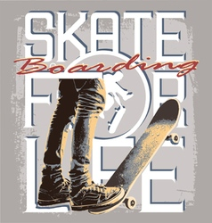 Skate for Life vector image vector image