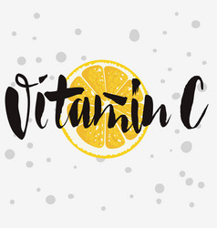 vitamin c rough traced custom artistic handwritte vector image