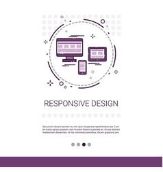 responsive design phone tablet desktop device vector image