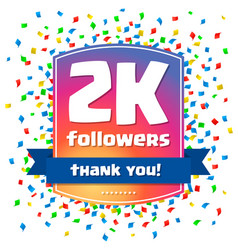 2000 followers thank you design card vector image
