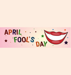 Smiling mouth first april fool day happy holiday vector