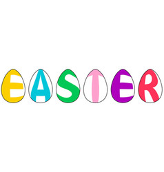 Word easter made of eggs letters in form of eggs vector