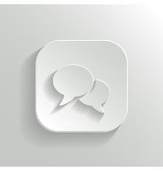 Speech icon - white app button vector image vector image