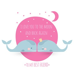 Romatic greeting card with whales Card about vector image