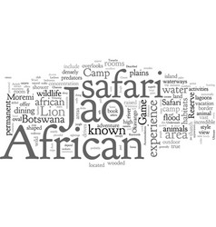 An african safari jao can be described as the vector