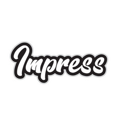 Black and white impress hand written word text vector