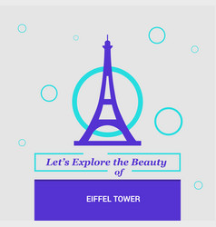 lets explore the beauty of eiffel tower paris vector image