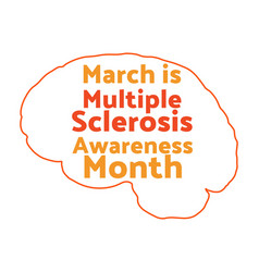 March is multiple sclerosis awareness month vector