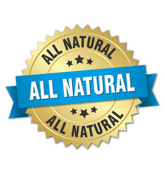 All natural round isolated gold badge vector