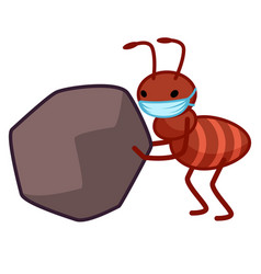 Ant wearing a face mask is carrying a boulder vector