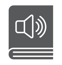 audio book glyph icon e learning and education vector image