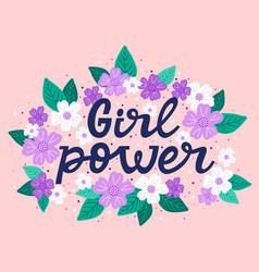 Girl power quote feminism motivational lettering vector