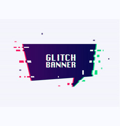 glitch banner with text placeholder glitch style vector image