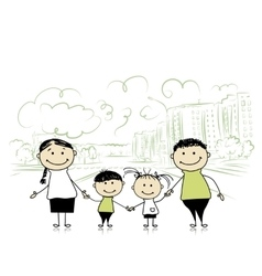 Happy family in the city Sketch for your design vector image