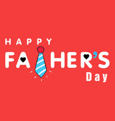 happy father day blue necktie red background vec vector image