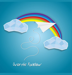 paper plane flying between clouds and over rainbow vector image