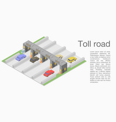 Toll road concept banner isometric style vector