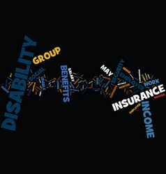 Group disability income insurance text background vector