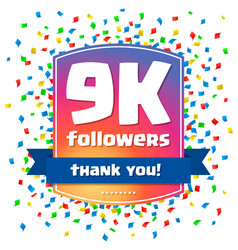 9000 followers thank you design card vector image