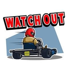 Beware Gokart Race vector image