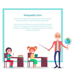 geography class poster with teacher holding globe vector image
