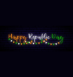 happy india republic day neon horizontal banner vector image