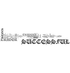 what makes a successful stock trader text word vector image