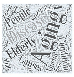 The Aging Body in Healthy Living Word Cloud vector image vector image