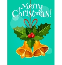 Christmas bell with holly branch holiday poster vector image vector image