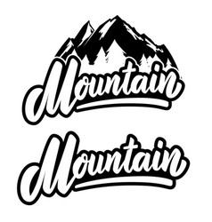 mountain lettering phrase isolated on white vector image