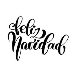 feliz navidad lettering christmas and new year vector image