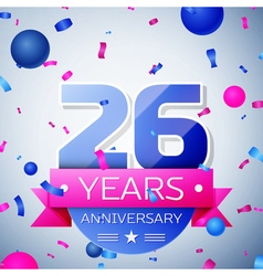 Twenty six years anniversary celebration on grey vector image