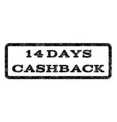 14 days cashback watermark stamp vector image vector image