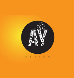 Ay a y logo made of small letters with black vector