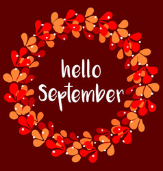 hello september floral wreath autumn card vector image
