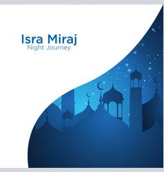 Isra miraj about mohammad prophet in night journey vector
