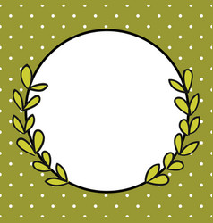 laurel wreath frame with white polka dots on green vector image