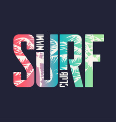 miami surf club graphic t-shirt design vector image