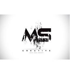 Ms m s grunge brush letter logo design in black vector